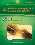 Technology CourseMate (with eBook) for Andrews' A+ Guide to Managing & Maintaining Your PC, 7th Edition