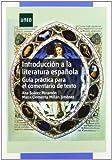 Introducción a la literatura española. Guía práctica para el comentario de texto (GRADO)