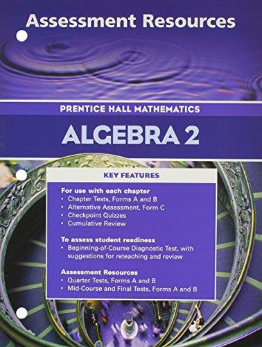 Algebra 2 Assessment Resources (Prentice Hall Mathematics)