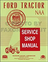 1953-1955 Ford NAA & Golden Jubilee Tractor Repair Shop Manual Reprint