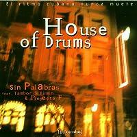 Sin Palabras House of Dru