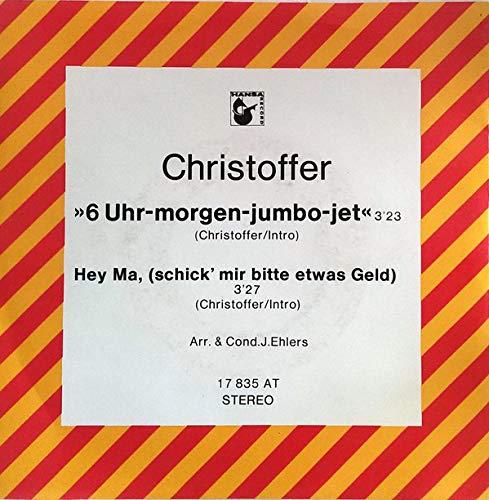 6 Uhr-Morgen-Jumbo-Jet / Hey Ma, (Schick' Mir Bitte Etwas Geld) (Promo) / 17 835 AT