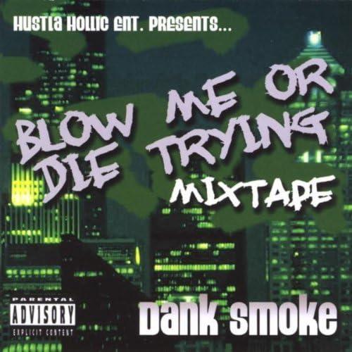 Dank Smoke