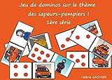 Jeu de dominos sur le thème des sapeurs-pompiers: 1ère série, jeu à découper (jeux de société à découper t. 4)