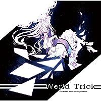 【同人CD】 World Trick[東方Project]
