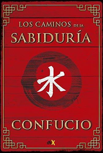 Los caminos de la sabiduría (Spanish Edition)