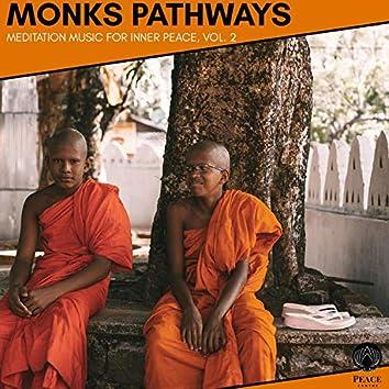 Monks Pathways - Meditation Music For Inner Peace, Vol. 2