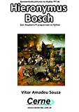 Apresentando pinturas no display TFT de Hieronymus Bosch Com Raspberry Pi programado no Python (Portuguese Edition)