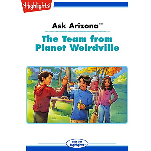 Ask Arizona: The Team from Planet Weirdville copertina