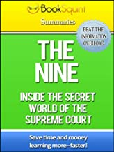 Book Squint Summary of the Nine: Inside the Secret World of the Supreme Court (BookSquint Summaries)