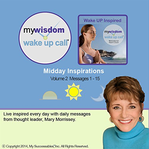 My Wisdom Wake UP Call (R) Daily Inspirations - Volume 2 audiobook cover art
