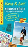 MARCO POLO Raus & Los! Nordseeküste, Cuxhaven, Bremerhaven: Guide und große Erlebnis-Karte in praktischer Schutzhülle