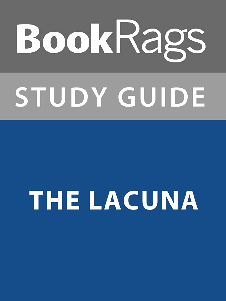 エッセンスクールラフ睡眠Summary & Study Guide: The Lacuna (English Edition)