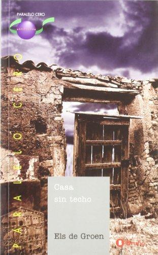 Casa sin techo (Castellano - Juvenil - Paralelo Cero)