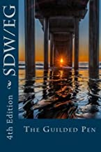 The Guilded Pen: 2015 Anthology by San Diego Writers-Editors Guild (2015-10-17)