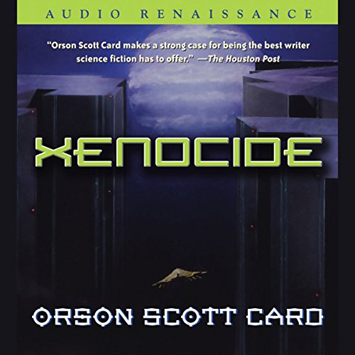 Xenocide                   By:                                                                                                                                 Orson Scott Card                               Narrated by:                                                                                                                                 Scott Brick,                                                                                        Gabrielle de Cuir,                                                                                        Amanda Karr,                   and others                 Length: 20 hrs and 10 mins     10,002 ratings     Overall 4.3