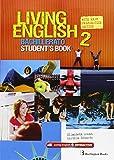 Living English 2 Bachillerato: Student´s book - 9789963489978
