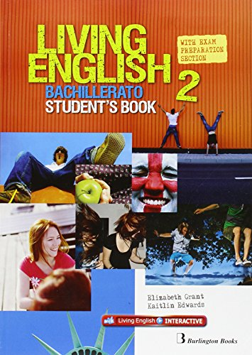 Living English 2 Bachillerato: Student´s book - 9789963489978