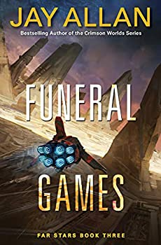 Funeral Games - Book #3 of the Far Stars