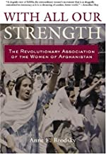By Anne Brodsky - With All Our Strength: 1st (first) Edition