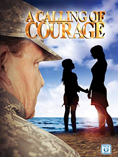 A Calling of Courage