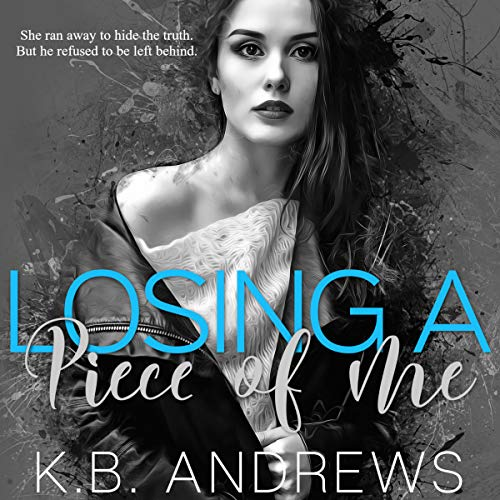 Losing a Piece of Me audiobook cover art