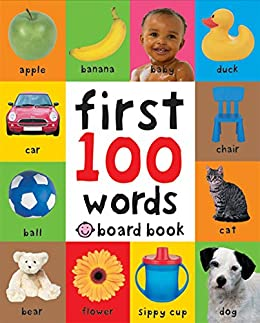 First 100 Words: A Padded Board Book by [Roger Priddy]