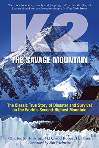 K2, The Savage Mountain: The Classic True Story Of Disaster And Survival On The World's Second-Highest Mountain (English Edition)