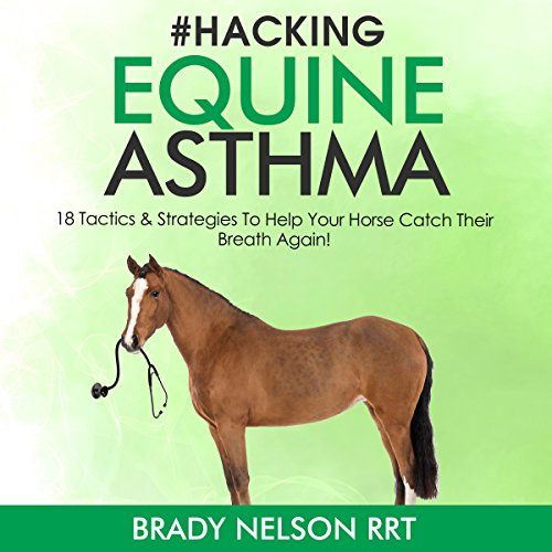 Hacking Equine Asthma audiobook cover art