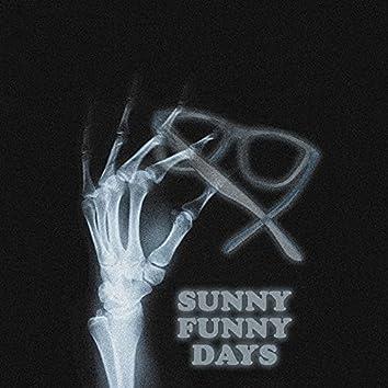 Sunny Funny Days