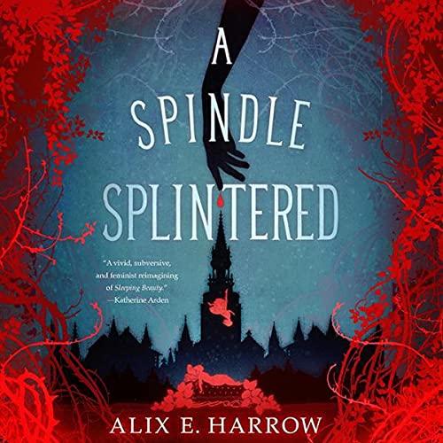 Page de couverture de A Spindle Splintered