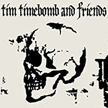 tim timebomb and friends vinyl