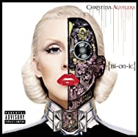 Bionic - Explicit by Christina Aguilera (2010-06-08)