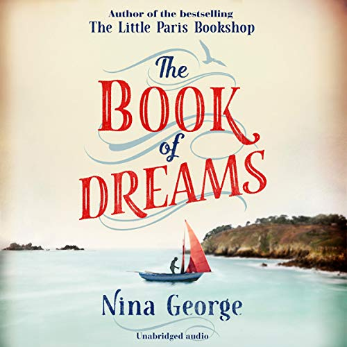 The Book of Dreams                   By:                                                                                                                                 Nina George                           Length: Not Yet Known     Not rated yet     Overall 0.0