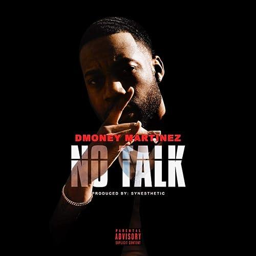 No Talk [Explicit]