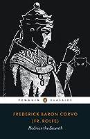 Hadrian the Seventh (Penguin Classics)