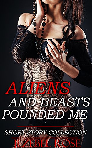 Alien Abduction Porn Stories - Aliens & Beasts Pounded Me: MMMF Group Paranormal Romance Shorts (Alien &  Beast Abduction Erotic Short Stories Book 1) - Kindle edition by Rose,  Jezebel. Literature & Fiction Kindle eBooks @ Amazon.com.