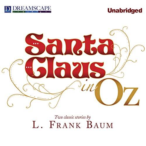 Santa Claus in Oz audiobook cover art