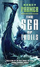 The Sea of Trolls (The Sea of Trolls Trilogy) by Nancy Farmer (2015-06-30)