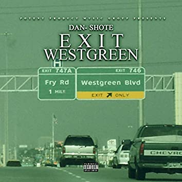 Exit WestGreen