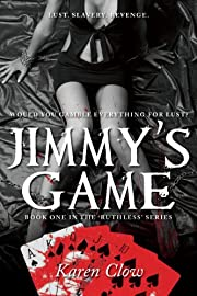 Jimmy's Game (Ruthless Series Book Book 1)