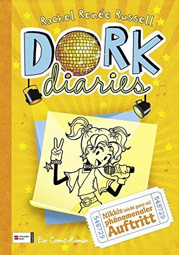 DORK Diaries, Band 03: Nikkis (nicht ganz so) phänomenaler Auftritt (DORK Diaries / Comic Roman: Comic Roman, Band 3)