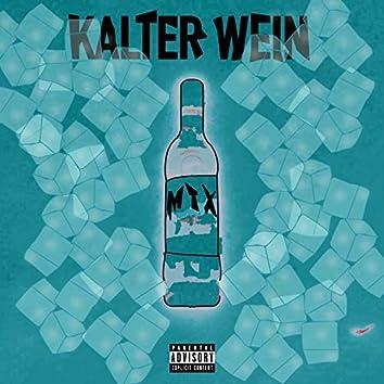Kalter Wein