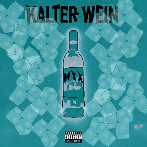 Kalter Wein [Explicit]