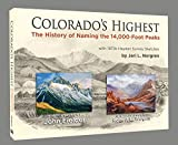 Colorado s Highest: The History of Naming the 14,000-Foot Peaks