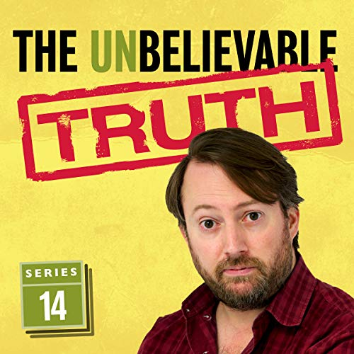 The Unbelievable Truth (Series 14)                   By:                                                                                                                                 Jon Naismith,                                                                                        Graeme Garden                               Narrated by:                                                                                                                                 David Mitchell                      Length: 2 hrs and 50 mins     70 ratings     Overall 4.8