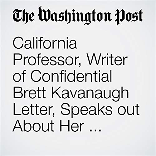 California Professor, Writer of Confidential Brett Kavanaugh Letter, Speaks out About Her Allegation of Sexual Assault copertina