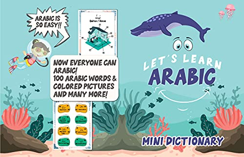 LET'S LEARN ARABIC : Mini Dictionary: Mini Dictionary With 100 Words For Kids! Colorful Pictures and Guide! (Arabic For Kids : Writing and Reading) (English Edition)