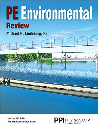 PPI PE Environmental Review, 1st Edition (Paperback) – A Complete Review Guide for the PE Environmental Exam