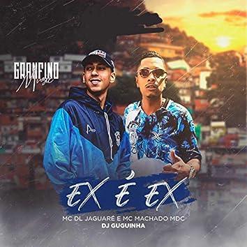 Ex É Ex